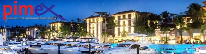 PIMEX 2013 – Phuket International Boat Show